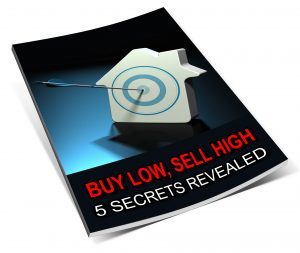 Buy Low Sell High 5 Secrets Revealed